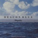 Deacon+Blue+Dignity+29814